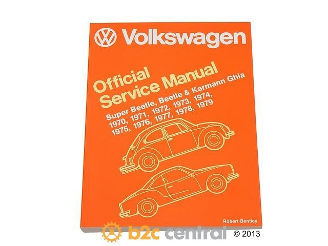 FBS - Bentley Paper Repair Manual VW Bettle/Ghia Type 1 - B2C W0133-1623686-BNT