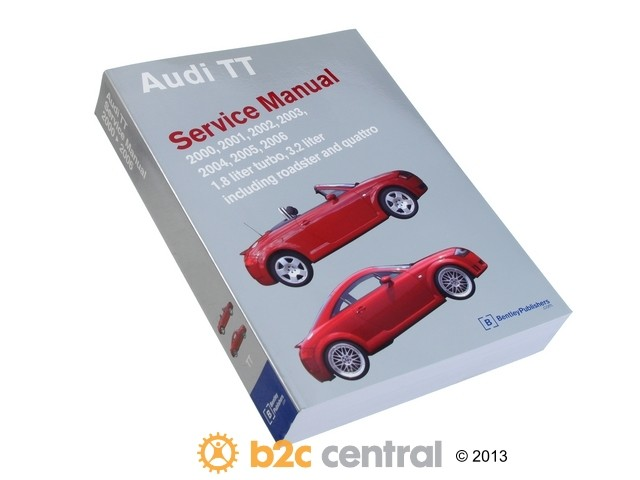 FBS - Bentley Paper Repair Manual Audi TT 2000-06 - B2C W0133-1736743-BNT